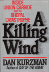 A Killing Wind: Inside Union Carbide and the Bhopal Catastrophe