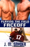 Faceoff (Playing the Field, #1)