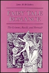 Fairy Tale Romance: The Grimms, Basile and Perault
