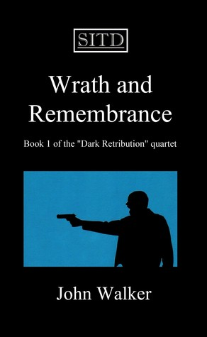 Wrath and Remembrance by ..