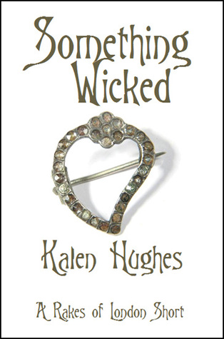 Something Wicked by Kalen Hughes
