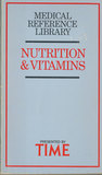 Medical Reference Library: Nutrition and Vitamins
