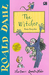 The Witches - Ratu Penyihir by Roald Dahl