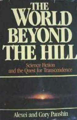 The World Beyond the Hill by Alexei Panshin