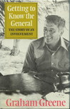 Getting to Know the General: The Story of an Involvement