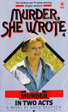 Murder in Two Acts (Murder, she wrote)