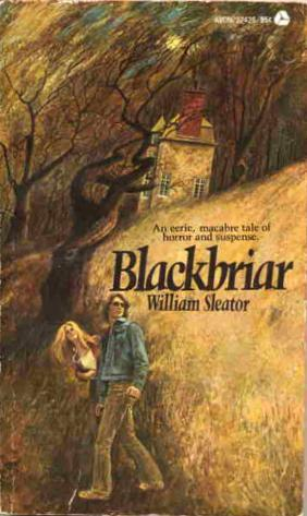 Blackbriar by William Sleator