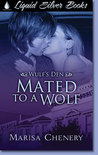 Mated to a Wolf (Wulf's Den, #4)