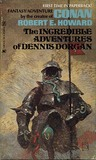 The Incredible Adventures Of Dennis Dorgan