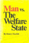 Man vs. the Welfare State