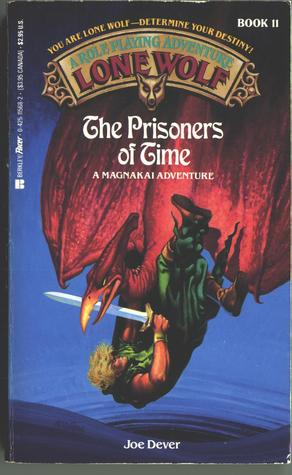 The Prisoners of Time (Lone Wolf, #11)
