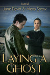 Laying a Ghost (Laying a Ghost, #1)