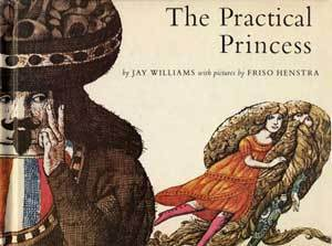 The Practical Princess by Jay Williams