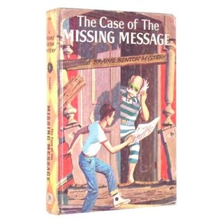 The Case of the Missing Message by Charles Spain Verral