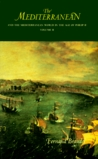 The Mediterranean and the Mediterranean World in the Age of Philip II, Volume 2