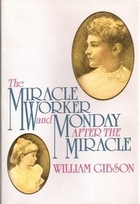 Monday After the Miracle: A Play in Three Acts