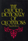 The Oxford Dictionary of Quotations
