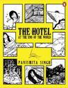 The Hotel at the End of the World by Parismita Singh