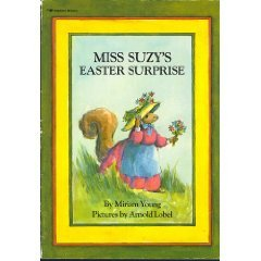Miss Suzy's Easter Surprise by Miriam Young