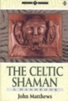 The Celtic Shaman: A Handbook (Earth Quest)