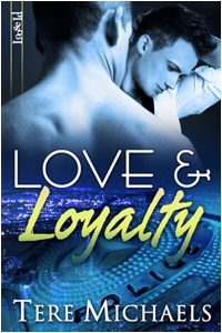 Love & Loyalty by Tere Michaels