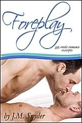 Foreplay by J.M. Snyder