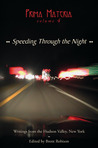 Prima Materia Volume 4: Speeding Through the Night