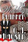 The Wedding Planner by G.A. Hauser