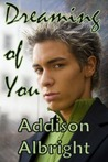 Dreaming of You (Dream, #3)