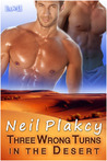 Three Wrong Turns in the Desert (Have Body, Will Guard, #1)