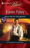Hold on to the Nights (Dressed to Thrill #3) (Harlequin Blaze #504)