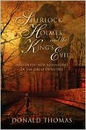Sherlock Holmes and the King's Evil: And Other New Tales Featuring the World's Greatest Detective (Sherlock Holmes, #4)
