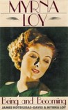 Myrna Loy: Being and Becoming