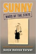 Sunny, Ward of the State: Calamity Strikes a Family During the Great Depression