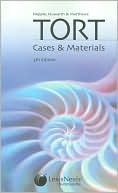 Hepple, Howarth and Matthews' Tort: Cases & Materials