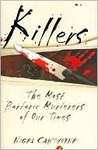 Killers: the Most Barbaric Murderers of Our Times