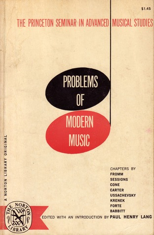 The Princeton Seminar in Advanced Musical Studies: Problems of Modern Music
