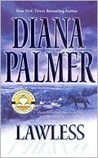 Lawless by Diana Palmer
