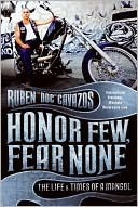 Honor Few, Fear None by Ruben Cavazos