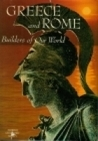 Greece and Rome: Builders of our World