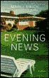 Evening News by Marly Swick