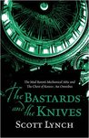 The Bastards and the Knives (Gentleman Bastard, #0)
