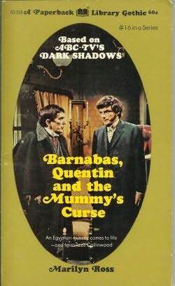 Barnabas, Quentin and the Mummy's Curse by Marilyn Ross