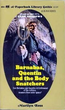 Barnabas, Quentin and the Body Snatchers by Marilyn Ross