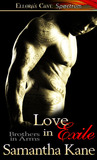 Love in Exile (Brothers in Arms, #6)