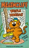Heathcliff Triple Threat (Heathcliff, Vol. 3)