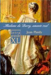 Madame Du Barry, Amante Real by Jean Plaidy