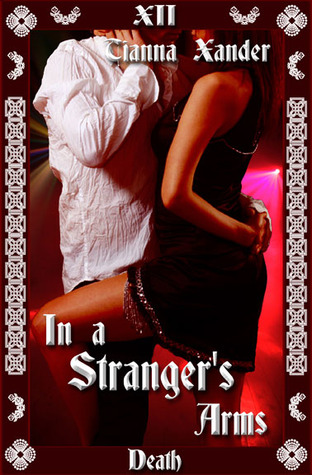 In a Stranger's Arms by Tianna Xander