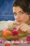 Serendipity by Cathy Marie Hake