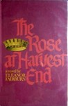 The Rose at Harvest End (In the Shadow of the Throne, #3)